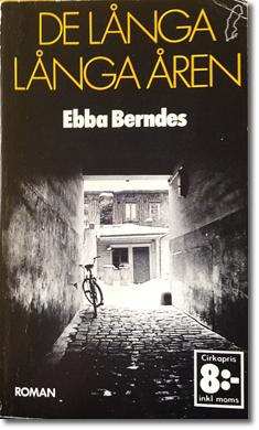 omslag till ebba berndes bok de långa, långa åren