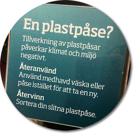 butiksskylt som uppmanar oss att inte ta en plastpåse